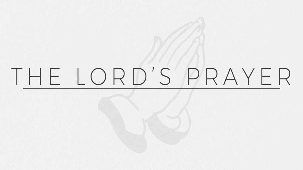 The Lord\'s Prayer | Part 4 Image